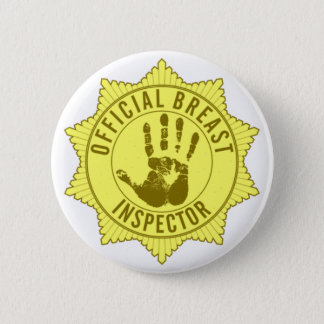 Official Breast Inspector 2 Inch Round Button
