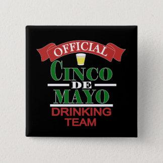 Official Cinco De Mayo Drinking Team Button