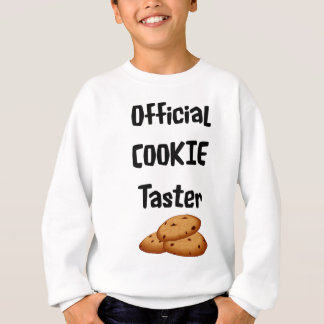 Official COOKIE taster! Sweatshirt