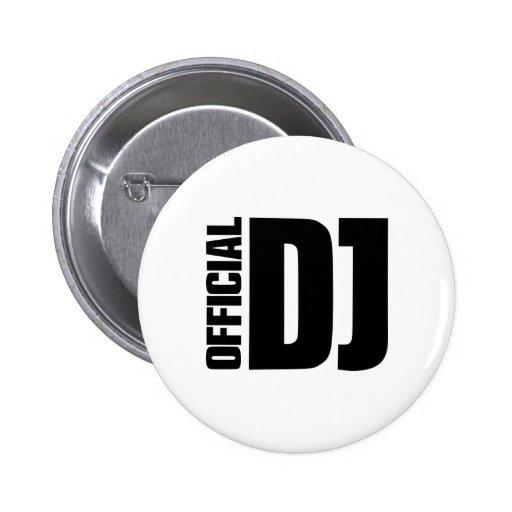 Official DJ Pinback Button