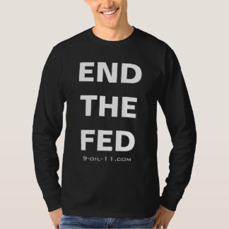 Official End The Fed Shirt