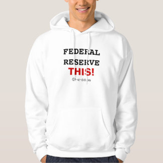 Official Federal Reserve This! Hoodie