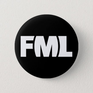 Official FML Badge: FML White/Black 2 Inch Round Button