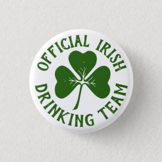 Official Irish Drinking Team | Funny St Paddys Day 1 Inch Round Button