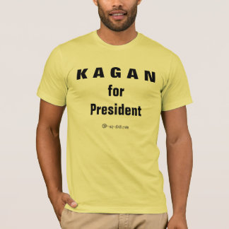 Official Kagan for President T-Shirt