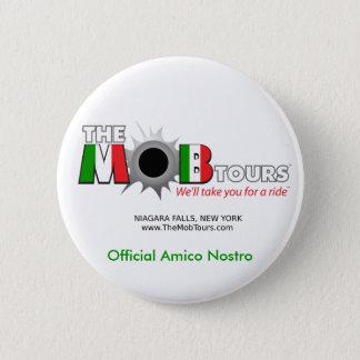 Official Mob Tours Amico Nostro Button