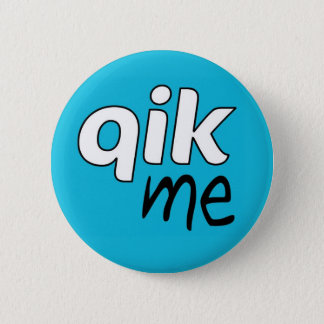 Official Qik Me Button Badge