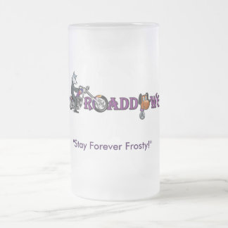 Official Roaddawgz Frozen Mug! FREEZE IT! Frosted Glass Beer Mug
