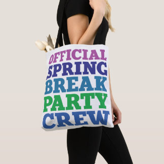 Official Spring Break Party Crew Tote Bag