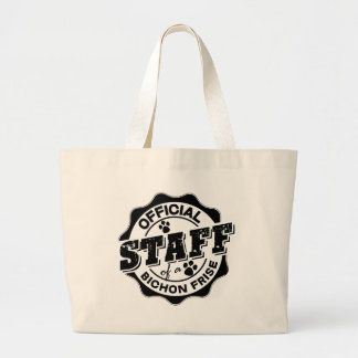 Official Staff of a Bichon Frise Jumbo Tote Bag
