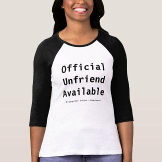 """""""Official Unfriend Available"""" - T T-Shirt"""