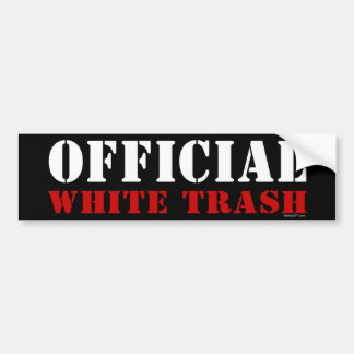 Official White Trash Bumper Sticker