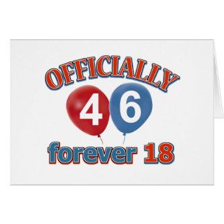 Officially 46 forever 18 greeting cards