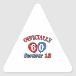Officially 60 forever 18 triangle sticker