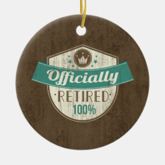 Officially Retired, 100 Percent Vintage Retirement Round Ceramic Ornament