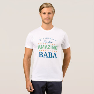 Officially The Most Amazing Baba T-Shirt