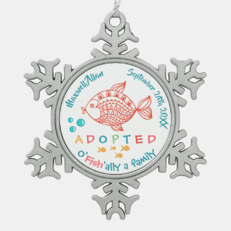 OFish'ally A Family Fish Themed Adoption Gifts Snowflake Pewter Christmas Ornament