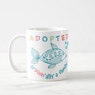 O'Fish'ally Adopted Fish Themed Adoption Gift Coffee Mug