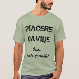 Ogni nome un saluto p.... – DAVIDE T-Shirt