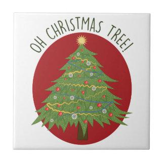 Oh Christmas Tree Tile