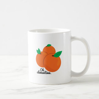 Oh Clementine Coffee Mug