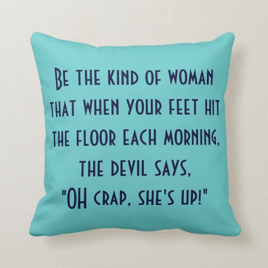 Oh, crap she's up! throw pillow