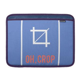 Oh crop MacBook sleeve