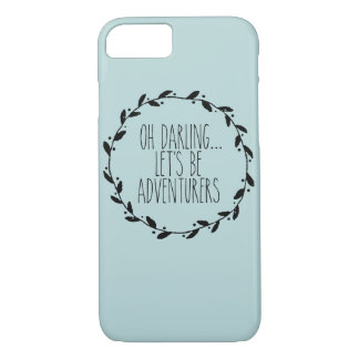 Oh Darling Let's Be Adventurers iphone Case