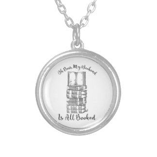 Oh Dear, My Weekend Is Booked Silver Plated Necklace