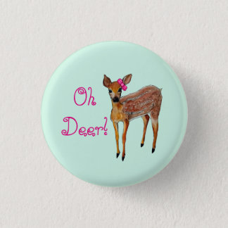 """""""Oh Deer"""" Fawn 1 Inch Round Button"""