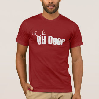 Oh Deer funny Christmas Reindeer quote T-Shirt