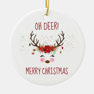 Oh Deer Merry Christmas Cute Reindeer Ceramic Ornament