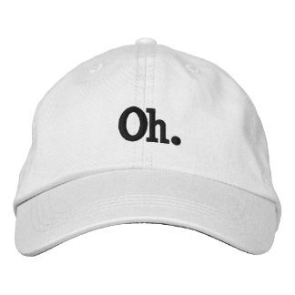 OH EMBROIDERED HAT