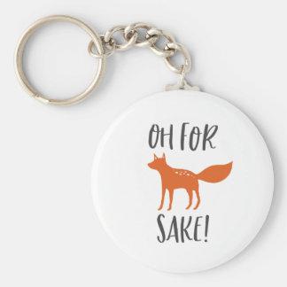 Oh For Fox Sake! 2 Keychain