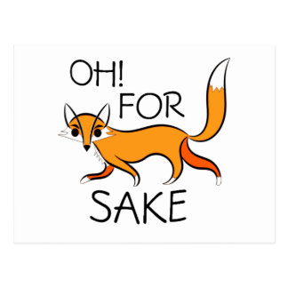 OH FOR FOX SAKE! POSTCARD
