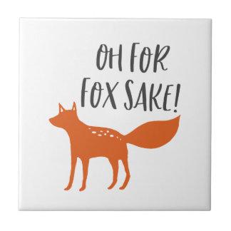 Oh For Fox Sake! Tile