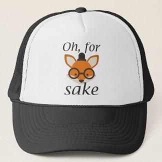 Oh, For Fox Sake Trucker Hat