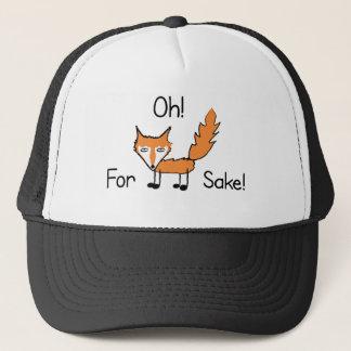 Oh! For Fox Sake! Trucker Hat