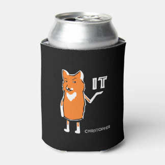 Oh Fox It Funny Sarcastic Humorous Cool Funny Can Cooler