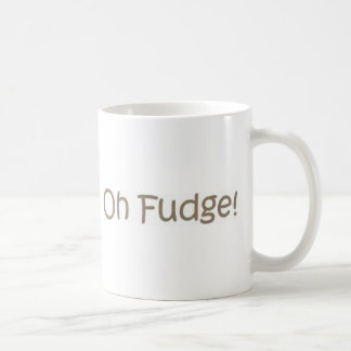 Oh Fudge! Coffee Mug