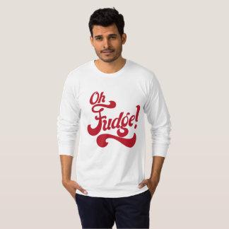 """""""Oh Fudge!"""" T-Shirt"""