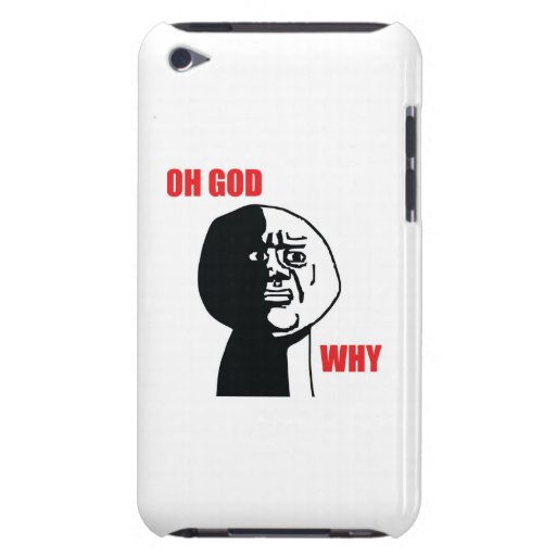 Oh God Why - iPod Touch 4 Case iPod Touch Cover