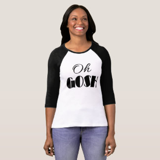 OH GOSH Typography OMG Quote Text Print T-Shirt