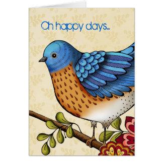 Oh Happy Days Card