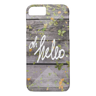 'Oh Hello' iPhone 7 Case