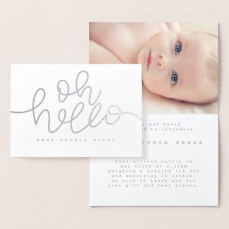 Oh Hello real foil birth announcement/photograph Foil Card