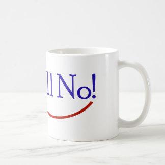 Oh Hill No! Anti Hillary Presidential Campaign Coffee Mug