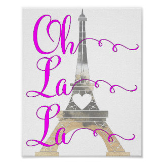 Oh La La Eiffel Tower Poster