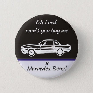 Oh lord, won't you buy ME 2 Inch Round Button