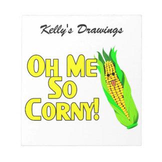 Oh Me So Corny Notepad
